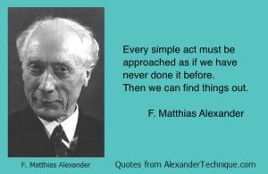 Was F. M. Alexander a closet Zen Master?